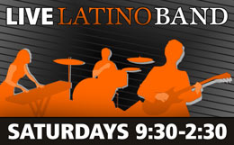 Live Latino Band Every Saturday 9:30pm to 2:30am